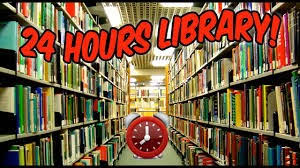 24 Hours Library Service